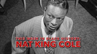 This Week in Black History: Nat King Cole