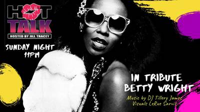 HOT Talk Honors Miami's Queen of R&B Betty Wright